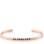 Be Here Now Rose Gold