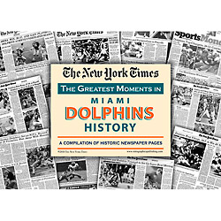Miami Dolphins History New York Times Newspaper Compilation