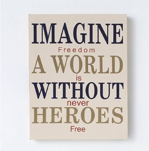 Homefront Girl Imagine a World without Heroes Wall Decor 11-Inch