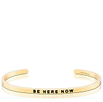 Be Here Now Gold
