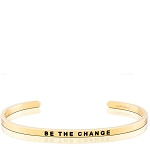 Be The Change Gold