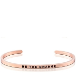 Be The Change Rose Gold