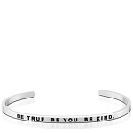 Be True Be You Be Kind Silver