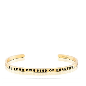 Be Your Own Kind Of Beautiful Gold