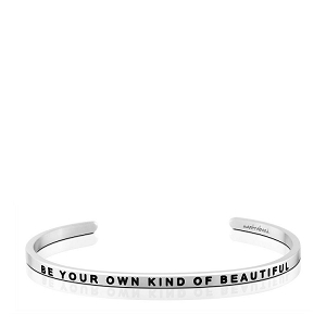 Be Your Own Kind Of Beautiful Silver