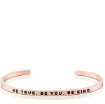 Be True Be You Be Kind Rose Gold