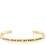 Be You Love You All Ways Always Gold