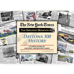 Daytona 500 History New York Times Newspaper Compilation