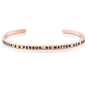A Person's A Person, No Matter How Small Rose Gold
