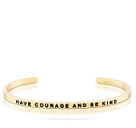 Have Courage and Be Kind Gold