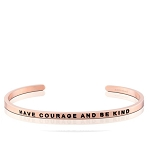 Have Courage and Be Kind Rose Gold