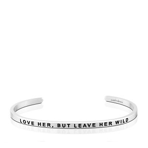 Love Her, But Leave Her Wild Silver