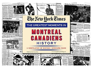Montreal Canadiens New York Times History Newspaper Compilation