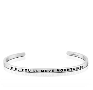 Kid, You'll Move Mountains Silver
