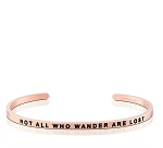 Not All Who Wander Are Lost Rose Gold