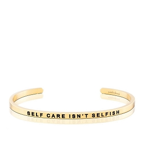 Self Care Isn't Selfish Gold