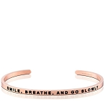 Smile Breathe and Go Slowly Rose Gold