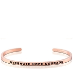 Strength Hope Courage Rose Gold