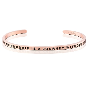 A True Friendship Is A Journey Without An End Rose Gold