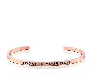 Today is Your Day Rose Gold
