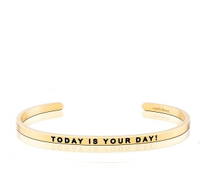 Today is Your Day Gold