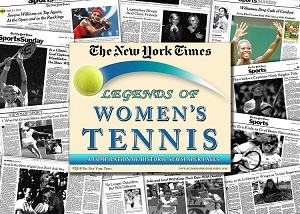 Legends of Women's Tennis New York Times Compilation