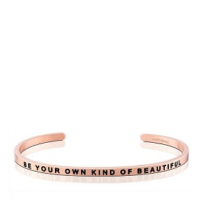 Be Your Own Kind Of Beautiful Rose Gold