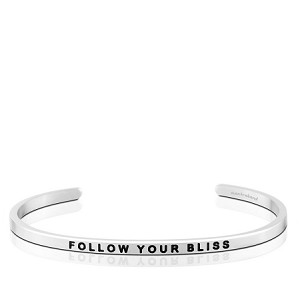 Follow Your Bliss Silver
