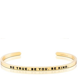 Be True Be You Be Kind Gold