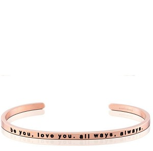 Be You Love You All Ways Always Rose Gold