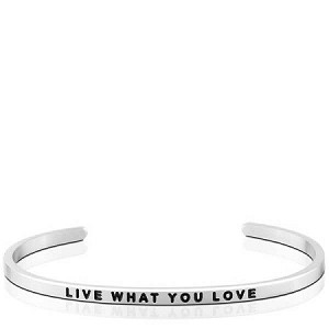 Live What You Love Silver