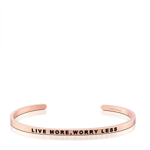 Live More Worry Less Rose Gold