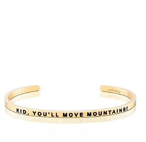 Kid, You'll Move Mountains Gold
